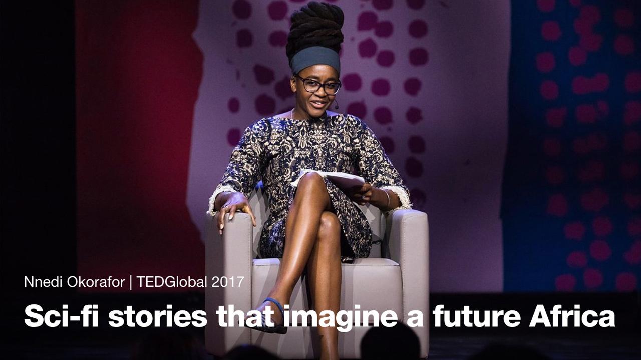Afrofuturism: Nnedi Okorafor at TEDGlobal